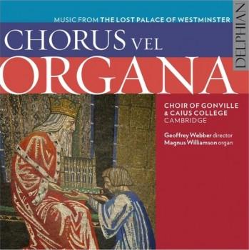 Chorus vel Organa Cover Artwork, 2016. © Delphian Records Ltd.